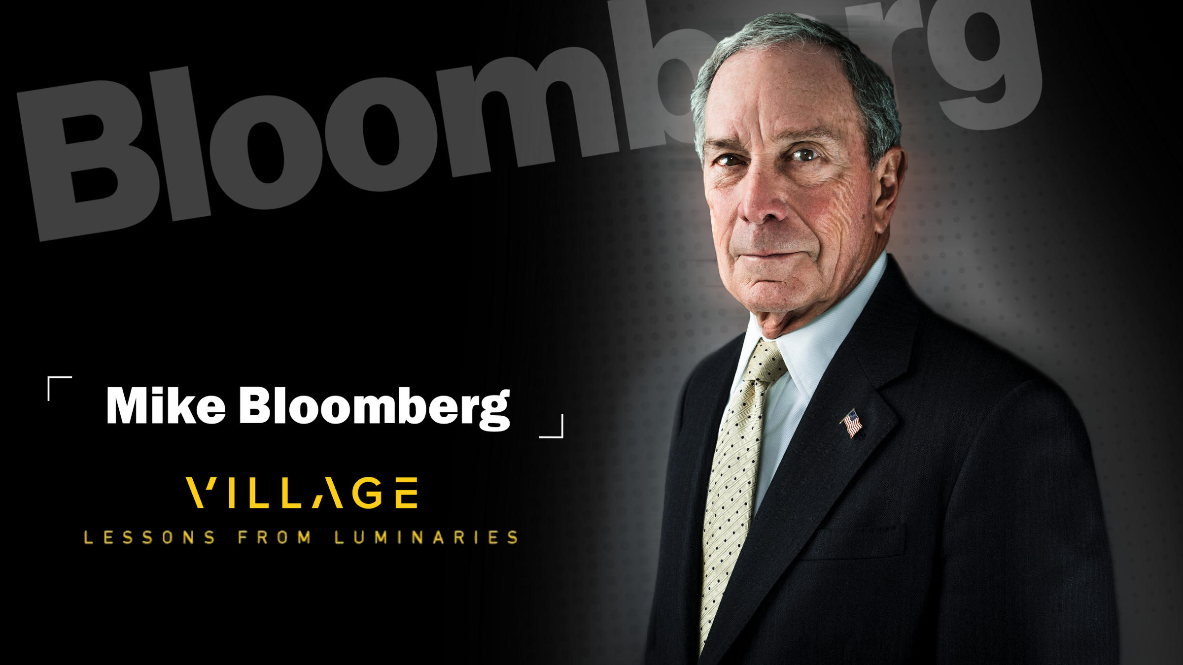 Lessons From Luminaries | Mike Bloomberg in NYC